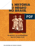 Livro - Uma Historia Do Negro No Brasil