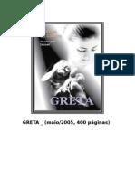 MÔNICA DE CASTRO, Greta