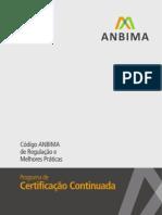 Código Anbima de Regulação e Melhores Práticas para certificação continuada