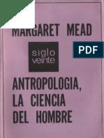 Antropologia - La Ciencia Del Hombre (Margaret Mead)