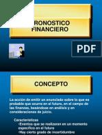 El pronostico financiero, la planeación y el control.