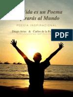 Si tu Vida es un Poema, Inspirarás al Mundo - DAZ & CDLRV