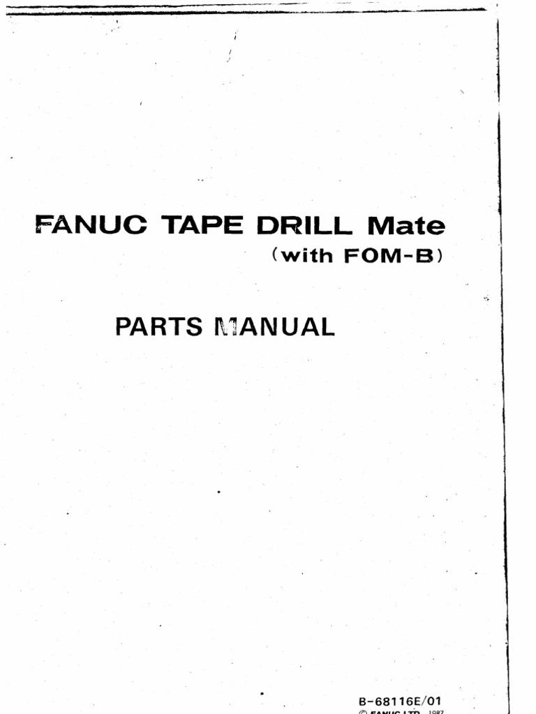 Fanuc Tape Drill Mate Parts Manual