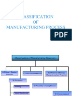 Classification of Manufacturing Processes 1
