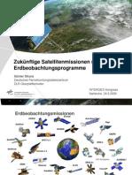 Strahlenfolter - Zukünftige Satellitenmissionen und Erdbeobachtungsprogramme