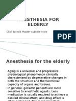 Anesthesia for Elderly