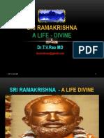 Sri Ramakrishna - A life Divine