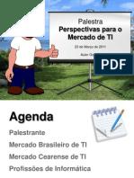 Perspectivas Mercado TI 2011