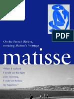 Henri Matisse – Walking in his footsteps …
