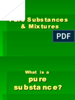 Pure Substance, Mixtures, Solutions