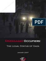 Disengaged Occupiers- The Legal Status of Gaza