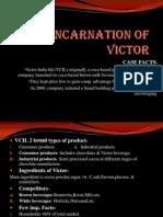 Reincarnation of Victor-mm