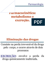 Aula 3- fechine,Farmacocinética  metabolismo e excerção