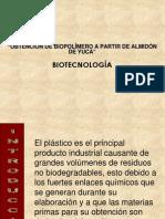 Obtención de biopolímero a partir de almidón de yuca