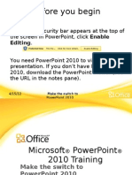 Training Presentation - Make the Switch to Power Point 2010