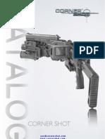 Corner Shot Gun Catalog (Corner Shot)
