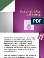 Por un español más simple - Daniel Cazés