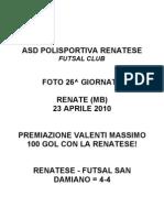 Foto Vale 100 Gol Renatese San Damiano 2010.04.23