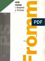 Erich Fromm - El Dogma de Cristo