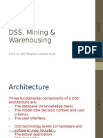Decision Support System, Mining & Warehousing