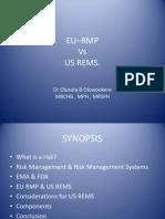 EU-RMP  Vs US REMS