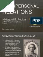Peplau - Interpersonal Relations Theory - Nursing