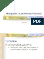 Management of Ante Part Um Fetal Death