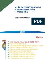 ZXSDR B8200&R8840(V4.0) Installation GuideVN(2008-R1.1)