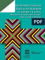 Instituciones Interculturales de educacion superior en América Latina - IESALC Daniel Mato