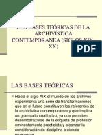 LAS BASES TEÓRICAS DE LA ARCHIVÍSTICA CONTEMPORÁNEA (