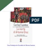 Carlos Fuentes-A Morte de Artemio Cruz