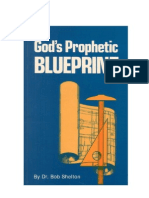 Gods Prophetic Blueprint by Dr Bob Shelton