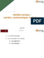 Médias sociaux - Vendre, communiquer et fédérer 2011