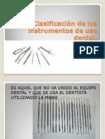 Clasificación de los instrumentos de uso dental