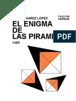 Alvarez Lopez, Jose - El Enigma de Las Piramides