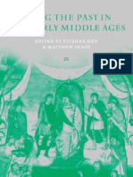 The Uses of the Past in the Early Middle Ages - Hen and Innes