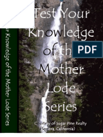 Test Your Knowledge of the Mother Lode Series
