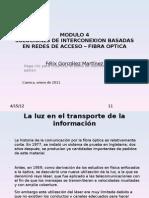 SOLUCIONES DE INTERCONEXION BASADAS EN REDES DE ACCESO – FIBRA OPTICA