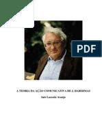 A TEORIA DA AÇÃO COMUNICATIVA DE J. HABERMAS -  Inês Lacerda Araújo