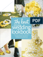 The Knot Ultimate Wedding Lookbook by Carley Roney and the Editors of TheKnot.com – Excerpt