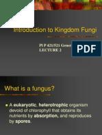 Lecture 2 Intro to Kingdom Fungi