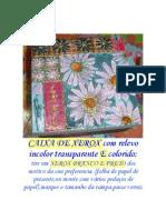Decoupage - Caixa de Xerox Com Relevo Incolor Transparente e Colorido
