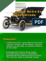 A Cidade a Beira Da Auto-Estrada