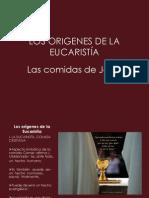 LOS ORIGENES DE LA EUCARISTÍA (MEEC)