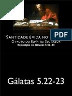 031_Gl_5.22-23_O_Fruto_Seu_Sabor
