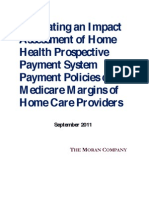 Evaluating an Impact Assessment of Home Health Prospective Payment System Payment Policies on Medicare Margins of Home Care Providers