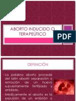 ABORTO INDUCIDO O TERAPEÚTICO
