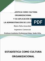 Estadística como cultura universal y su aplicación en la administración de los negocios