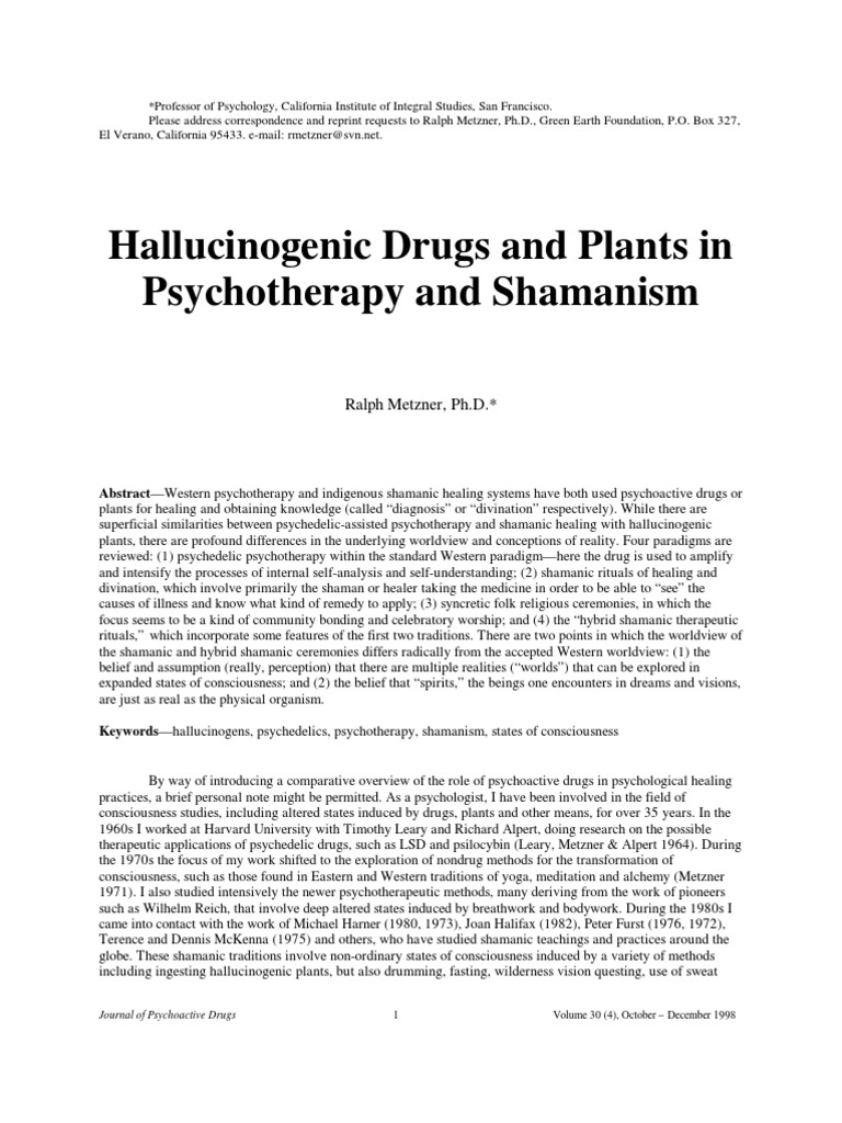 Hallucinogenic drugs and plants in psychotherapy and shamanism hallucinogen shamanism