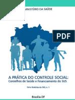 A Pratica Controle Social